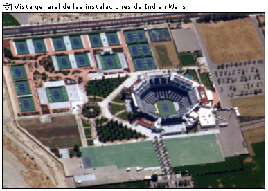 Vista general del complejo Indian Wells. Se pueden apreciar la  pista central